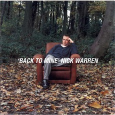 Back To Mine: Nick Warren mp3 Compilation by Various Artists