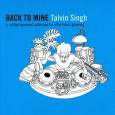 Back To Mine: Talvin Singh
