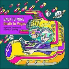 Back To Mine: Death In Vegas mp3 Compilation by Various Artists