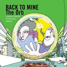 Back To Mine: The Orb mp3 Compilation by Various Artists