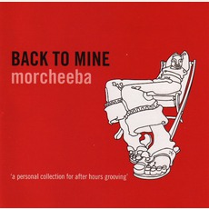 Back To Mine: Morcheeba mp3 Compilation by Various Artists
