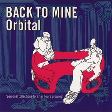 Back To Mine: Orbital mp3 Compilation by Various Artists