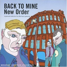 Back To Mine: New Order mp3 Compilation by Various Artists