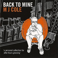 Back To Mine: MJ Cole