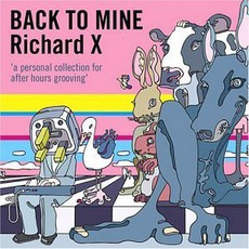 Back To Mine: Richard X mp3 Compilation by Various Artists