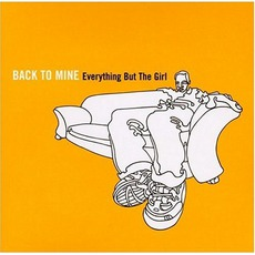 Back To Mine: Everything But The Girl mp3 Compilation by Various Artists