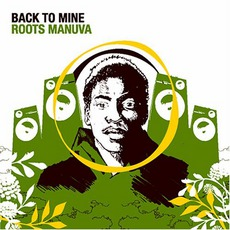 Back To Mine: Roots Manuva mp3 Compilation by Various Artists