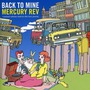 Back To Mine: Mercury Rev