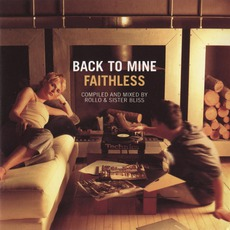 Back To Mine: Faithless mp3 Compilation by Various Artists