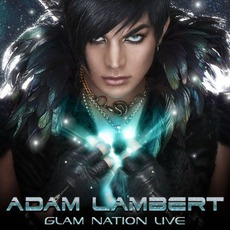 Glam Nation Live mp3 Live by Adam Lambert