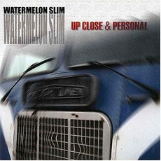 Up Close & Personal mp3 Album by Watermelon Slim