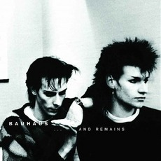 ...And Remains by Bauhaus