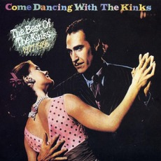 Come Dancing With The Kinks: The Best Of The Kinks 1977-1986 mp3 Artist Compilation by The Kinks