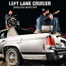 Junkyard Speed Ball mp3 Album by Left Lane Cruiser