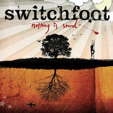 Nothing Is Sound mp3 Album by Switchfoot