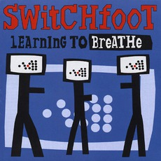 Learning To Breathe mp3 Album by Switchfoot