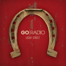 Lucky Street mp3 Album by Go Radio