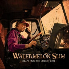Escape From The Chicken Coop mp3 Album by Watermelon Slim
