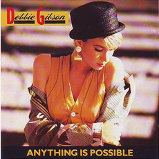 Anything Is Possible by Debbie Gibson