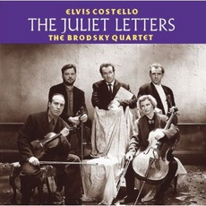 The Juliet Letters (Remastered) mp3 Album by Elvis Costello And The Brodsky Quartet