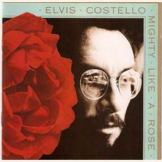 Mighty Like A Rose (Remastered) mp3 Album by Elvis Costello