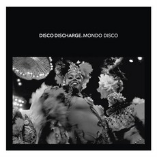 Disco Discharge. Mondo Disco mp3 Compilation by Various Artists