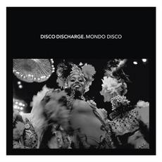 Disco Discharge. Mondo Disco