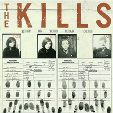 Keep On Your Mean Side (Re-Issue) mp3 Album by The Kills