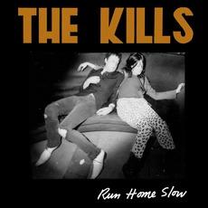 Run Home Slow mp3 Album by The Kills