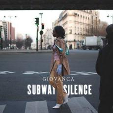 Subway Silence mp3 Album by Giovanca