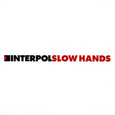 Slow Hands mp3 Single by Interpol