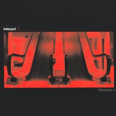 Obstacle 1 mp3 Single by Interpol