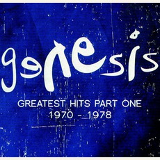 Greatest Hits Part One 1970-1978 by Genesis
