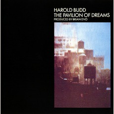 The Pavilion Of Dreams mp3 Album by Harold Budd