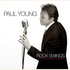 Rock Swings mp3 Album by Paul Young