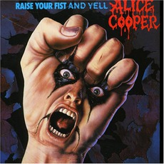 Raise Your Fist And Yell mp3 Album by Alice Cooper