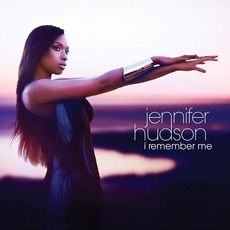 I Remember Me mp3 Album by Jennifer Hudson