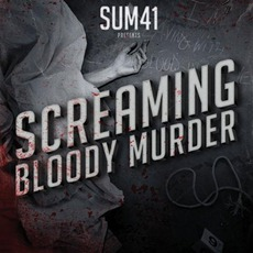 Screaming Bloody Murder mp3 Album by Sum 41