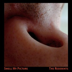 Smell My Picture by The Residents