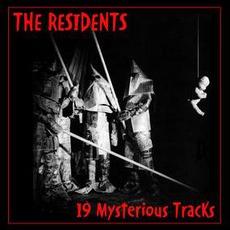 19 Mysterious Tracks (Feat. Snakefinger, Renaldo & The Loaf)