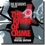 The River Of Crime