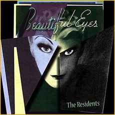Beautiful Eyes by The Residents