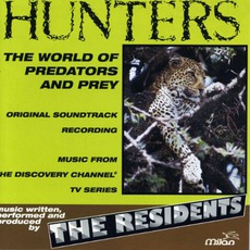 Hunters by The Residents