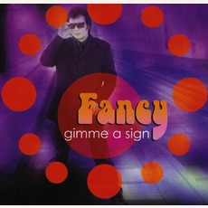 Gimme A Sign mp3 Single by Fancy