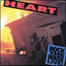 Rock The House Live! mp3 Live by Heart