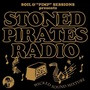 "Stoned Pirates Radio ""Wicked Sound Mixture"""