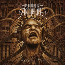 Dichotomy mp3 Album by Becoming The Archetype