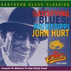 Satisfying Blues: Mississippi John Hurt