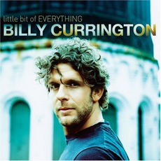 Little Bit Of Everything mp3 Album by Billy Currington