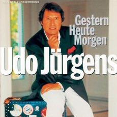 Gestern - Heute - Morgen mp3 Album by Udo Jürgens